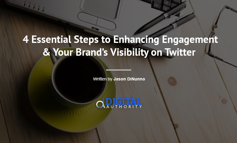 4 Steps to Enhancing Twitter Engagement