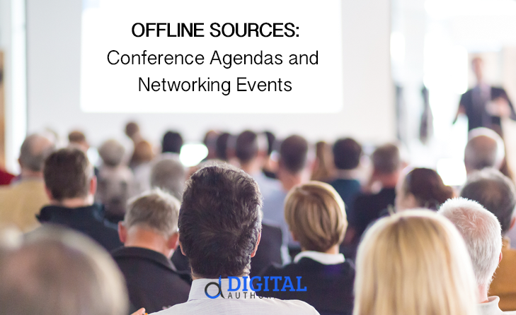 how to find content ideas - offline resources like networking events