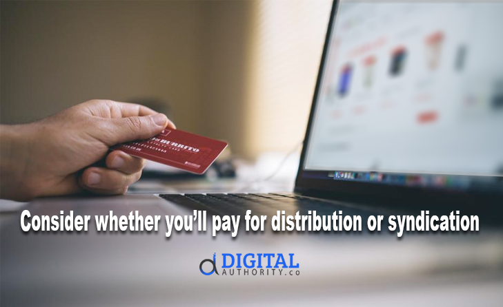 ontent Distribution & Syndication - payment for distribution or syndication
